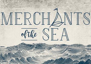 Merchants of the Sea