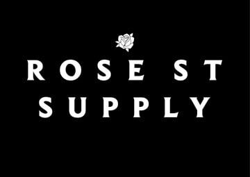 Rose St Supply